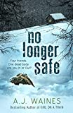 No Longer Safe (English Edition)