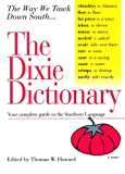 The Dixie Dictionary: Your Complete Guide to the Southern Language