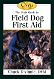 img - for An Orvis Guide to First Aid for Sporting Dogs (Orvis Guides) book / textbook / text book