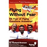Flying Without Fear 101 questions answered: 101 Fear of Flying Questions Answeredby Paul Tizzard