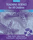 img - for Teaching Science for All Children: Inquiry Methods for Constructing Understanding (with