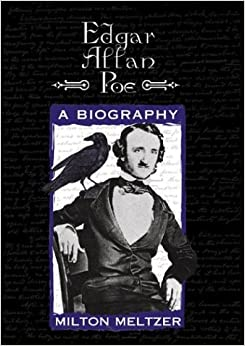 A Comprehensive Life Story of Edgar Allan Poe