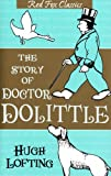 The Story of Doctor Dolittle (Red Fox Classics) (009942732X) by Lofting, Hugh