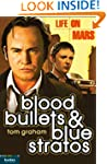 Life on Mars: Blood, Bullets and Blue...