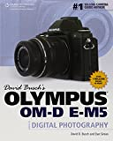 img - for David Busch's Olympus OM-D E-M5 Guide to Digital Photography (David Busch's Digital Photography Guides) book / textbook / text book
