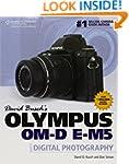 David Busch's Olympus Om-D E-M5 Guide...