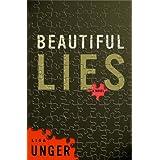 Beautiful Lies: A Novel ~ Lisa Unger