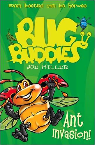 Ant Invasion (Bug Buddies, Book 3)