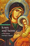 Icons and Saints of the Eastern Ortho...