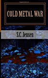 Cold Metal War