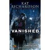 Vanished: A Greywalker Novel ~ Kat Richardson