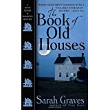 The Book of Old Houses: A Home Repair Is Homicide Mysteryby Sarah Graves
