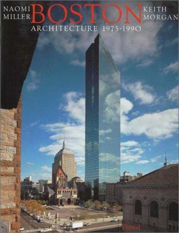 Boston Architecture: 1975-1990 (Architecture & Design)