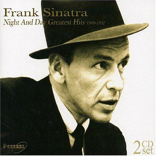 Frank Sinatra - Night & Day: Greatest Hits - Zortam Music