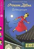 """Afficher """"Princesse Zélina n° 17 Le Lotus pourpre"""""""