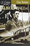 Albert Ball, V.C.