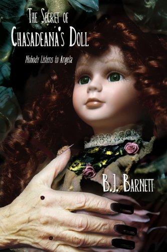 El secreto de la muñeca de Chasadeana: nadie escucha a Angela
