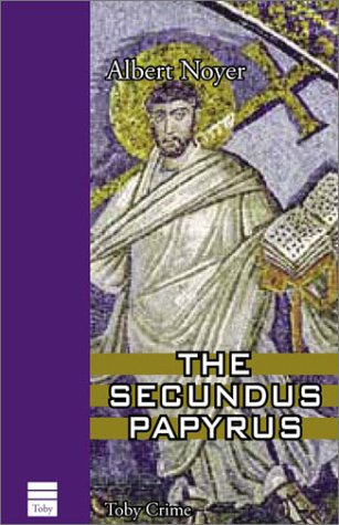 The Secundus Papyrus (Toby Crime), ALBERT NOYER