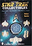 Star Trek Collectibles : Classic Series, Next Generation, Deep Space Nine, Voyager Value Guide