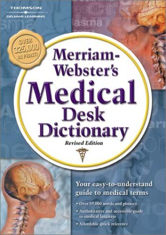 Merriam Webster's Medical Desk Dictionary, Revised Edition: Hardcover Edition