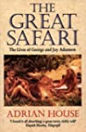 The Great Safari: Lives of George and...