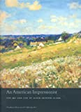 img - for An American Impressionist: The Art and Life of Alson Skinner Clark book / textbook / text book