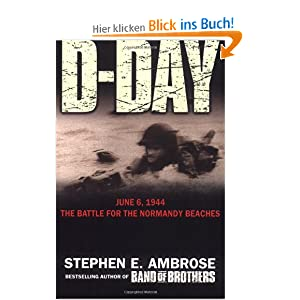 """the climactic battle on the beaches of normandy The rows of crosses at the american cemetery at omaha beach and  the  subtitle of ambrose's work — """"the climatic battle of world war ii""""."""