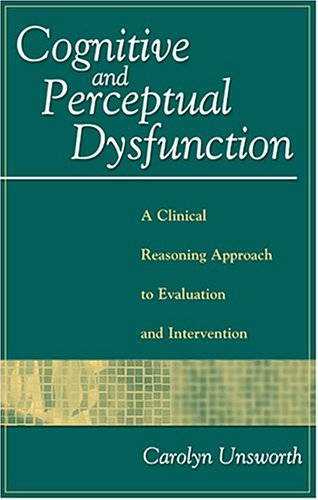 Cognitive and Perceptual Dysfunction: A Clinical...