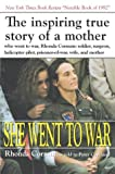 img - for She Went to War: The Rhonda Cornum Story book / textbook / text book
