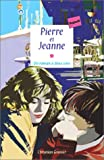 "Afficher ""Pierre et Jeanne"""