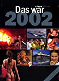 img - for Das war 2002. Stern- Jahrbuch. Das Beste vom Stern. book / textbook / text book