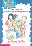 The Case of Hermie the Missing Hamster (Jigsaw Jones Mystery) (0606159665) by Preller, James