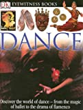 DK Eyewitness Books: Dance (0756610664) by Andree Grau