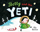 Ella Burfoot Betty and the Yeti