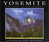 Yosemite: The Cycle of the Seasons (0939365138) by Wilson, Lynn