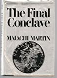 Final Conclave (0812824342) by Martin, Malachi