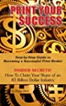 Print You Success: Step by Step Guide...