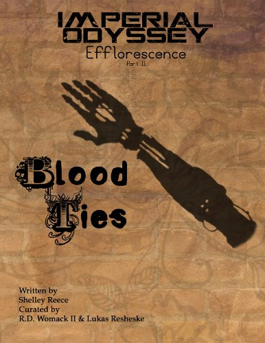 Imperial Odyssey - Blood Ties (Efflorescence Book 2) PDF