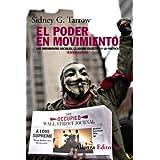 El poder en movimiento: Los movimientos sociales, la acción colectiva y la política - 3ª edición revisada y actualizada...