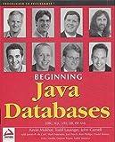 img - for Beginning Java Databases: JDBC, SQL, J2EE, EJB, JSP, XML book / textbook / text book