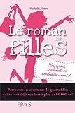 Le roman des filles - T5 - Soup�ons, scandale et embrasse-moi !