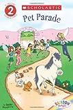 Scholastic Reader Level 2: Rainbow Magic: Pet Parade