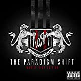 The Paradigm Shift (World Tour Edition) [Explicit]