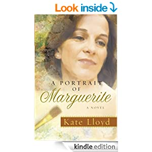 A Portrait of Marguerite: A Novel