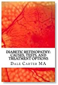 Diabetic Retinopathy: Causes, Tests, and Treatment Options