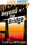 Beyond The Bridge (Dermot Sparhawk Series)