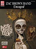 Brown Zac Band Uncaged Play it Like it is Gtr Bk (Play It Like It Is Guitar)