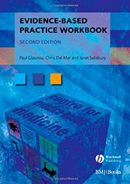 Evidence-Based Practice Workbook (Evidence-Based Medicine)