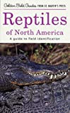 img - for Reptiles of North America: A Guide to Field Identification (Golden Field Guide from St. Martin's Press) book / textbook / text book