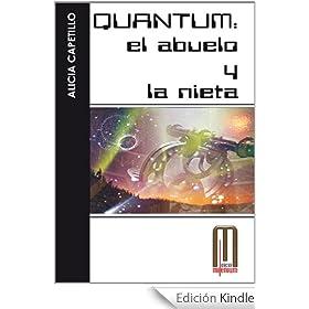 Quantum, el abuelo y la nieta (Millenium)
